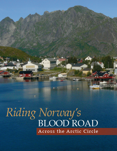 Riding Norway's Blood Road - Across the Arctic Circle